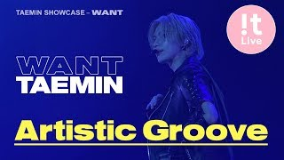 34 Artistic Groove 34 태민 Taemin 포커스캠 Focused Cam Ataemin Showcase Want