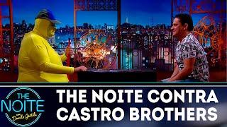 Não pode rir: The Noite vs Castro Brothers | The Noite (16/07/18)