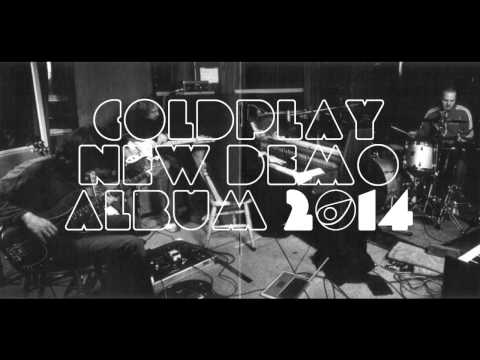 Coldplay New Demo Album 2014