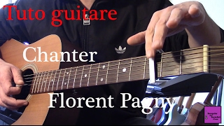 Tuto guitare - Chanson facile 4 accords - Chanter - Florent Pagny +TAB
