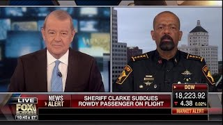 Sheriff Clarke Takes Down NC Racist on Flight-'Oh You're One of Those KInd of Niggers'