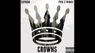 Cayman Cline - Crowns [INSTRUMENTAL]