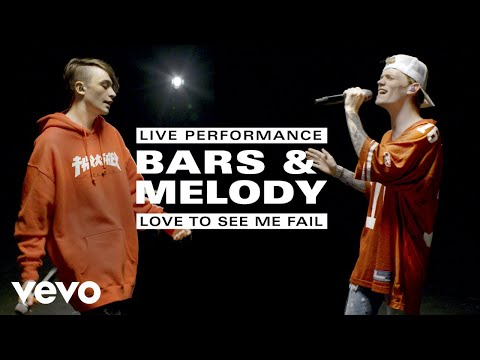 Bars and Melody - Love To See Me Fail - Live Performance | Vevo