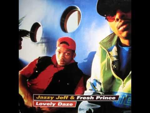 DJ Jazzy Jeff and The Fresh Prince - Lovely Daze (T.L.A.C. Remix)