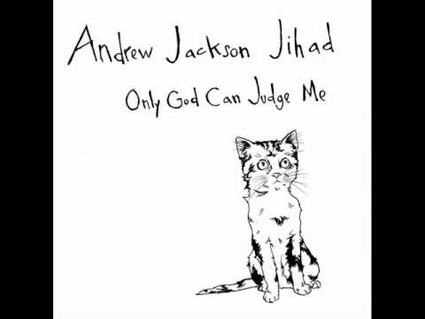 Andrew Jackson Jihad - I Am So Mad At You