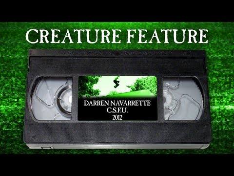Creature Feature: Navarrette's Part from C.S.F.U.