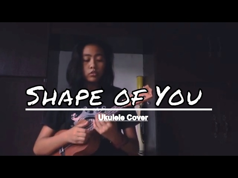 ED SHEERAN - SHAPE OF YOU (UKULELE COVER) | FIRST COVER OF 2017 #1