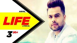 Life | Lyrical Video | Akhil Ft Adah Sharma | Preet Hundal | Latest Punjabi Song 2018