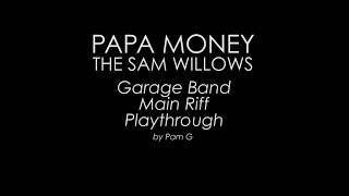 Papa Money - The Sam Willows (Garage Band Playthrough)