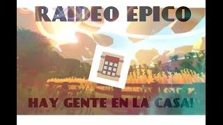 Hay gente en la casa!!//unturned raideo epico en español