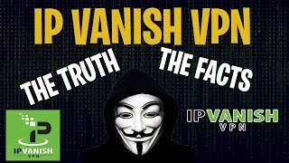 The Truth and FACTS about my 3 REASONS TO AVOID IP VANISH video EXPLAINED.....