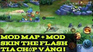 Mod Map + Mod Skin The Flash Tia Chớp Vàng !