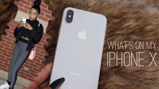 WHATS ON MY IPHONE X!!!