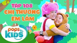MầmChồiLáTập 108 - Chị Thương Em Lắm | Nhạc thiếu nhi hay cho bé | Vietnamese Kids Song