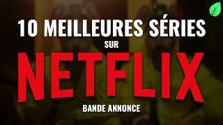 download musica Les 10 Meilleures Séries sur Netflix - En Bande Annonce