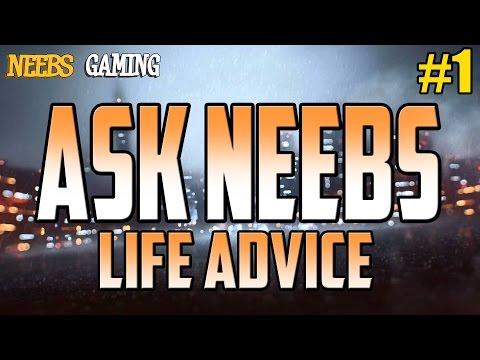ASK NEEBS - Life Advice #1