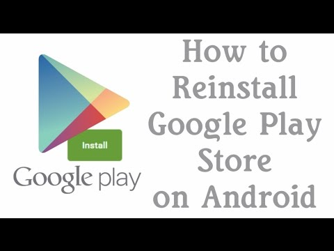 How To Reinstall Google Play Store on Android Devices