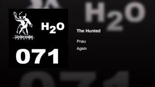 Pnau - The Hunted