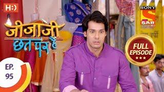 Jijaji Chhat Per Hai - Ep 95 - Full Episode - 21st May, 2018