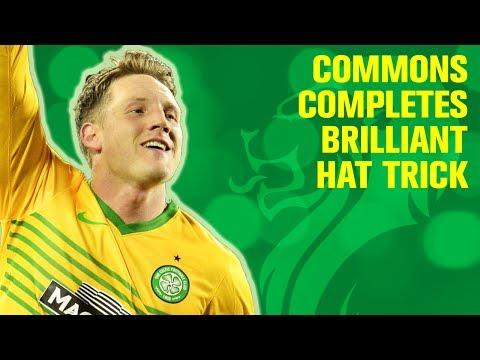 Commons completes his hat trick | Kilmarnock 0-3 Celtic