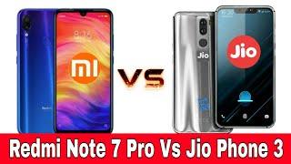 Jio Phone 3 Vs Redmi Note 7 Pro Comparison Launch India Price