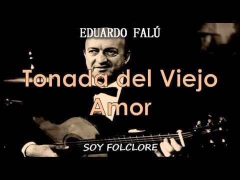 Eduardo Falu - Tonada Del Viejo Amor