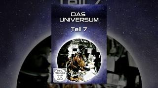 Das Universum - Teil 7