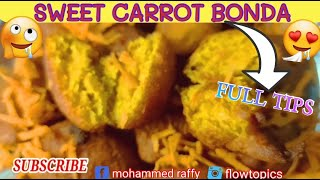 Sweet Carrot Bonda Recipe || Evening Snacks Recipe || Simple Street Snacks ||be aware corona virus||