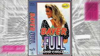 Bayer Full - Blondyneczka (Lyric Video 1992)