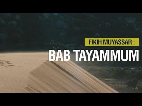 Fikih Muyassar: Bab Tayammum - Ustadz Khairullah Anwar Luthfi, Lc