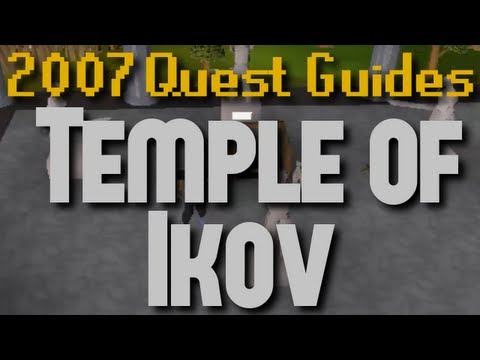 Runescape 2007 Quest Guides: Temple of Ikov