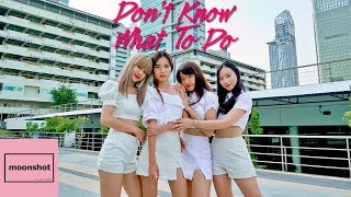BLACKPINK - 'Don't Know What To Do' Dance Cover by Moon Shot