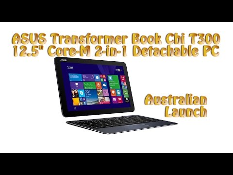 ASUS Transformer Book Chi T300 Australian Launch