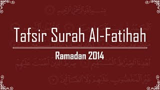 Tafsir Surat al-Fatihah 1: Ramadan 2014 Nightly Reminders ~ Dr. Yasir Qadhi | 28th June 2014