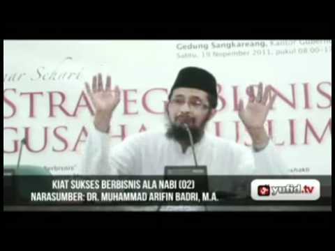 Seminar Wirausaha Kiat Sukses Bisnis Nabi Part 2 - Dr. Muhammad Arifin Baderi, MA.