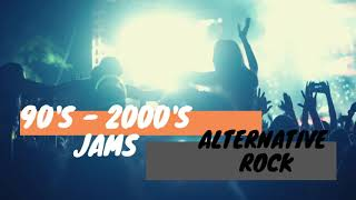 90's & 2000's Alternative Rock Jams