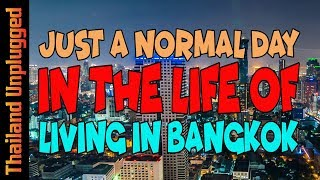 341# The world's greatest city, a normal day Living in Bangkok Thailand