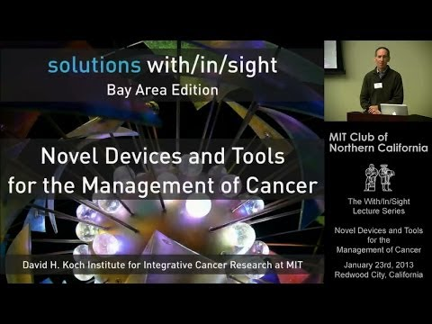 Novel Devices and Tools for the Management of Cancer