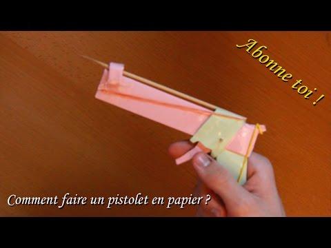Comment faire un pistolet en papier - Comment fabriquer un pistolet ...