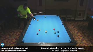 Shane Van Boening vs Charlie Bryant - 9 Ball - 2019 Derby City Classic