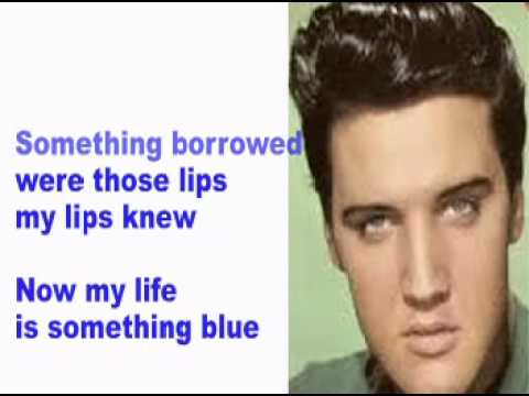 Elvis Presley - Something Blue