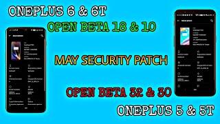 OnePlus 6 & 6T: Open Beta 18 & 10 | Oneplus 5 & 5T: Open Beta 32 & 30