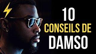 Damso - 10 conseils pour réussir (Motivation)