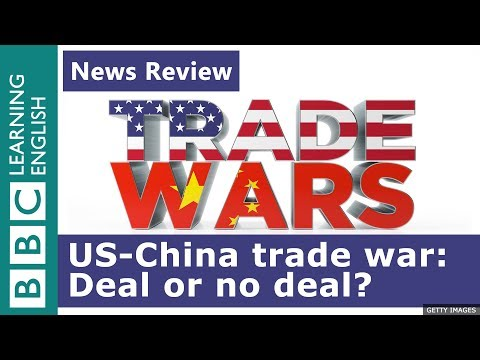 US-China trade war: Deal or no deal? - BBC News Review