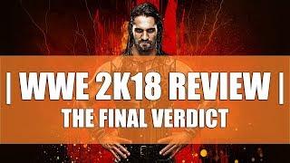 WWE 2K18 Review - The Final Verdict
