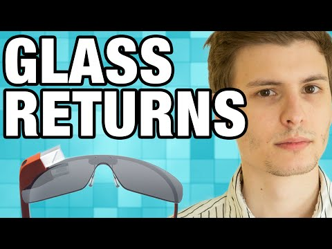 Google Glass is Coming Back?