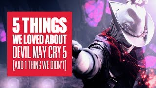 5 Things We Loved About Devil May Cry 5 (And 1 Thing We Didn't) - Devil May Cry 5 PS4 Pro Gameplay