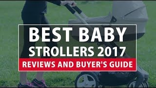 Best Baby Strollers 2018- Reviews and Buyer