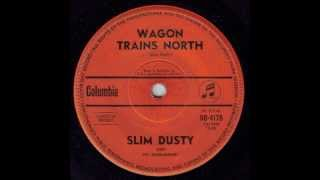 Watch Slim Dusty Wagon Trains North video