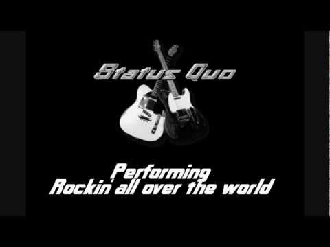Status Quo - Rockin' All Over The World (Lyrics)